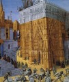 The Building of a Cathedral c. 1465 - Jean Fouquet