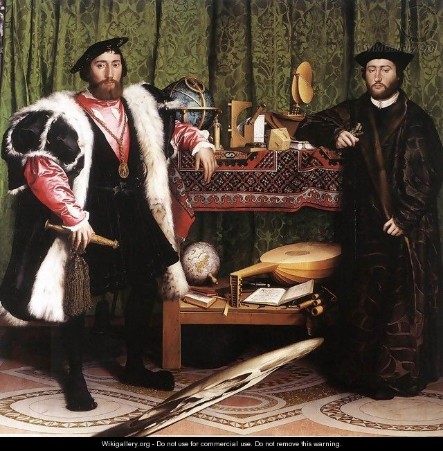 Jean de Dinteville and Georges de Selve (`The Ambassadors