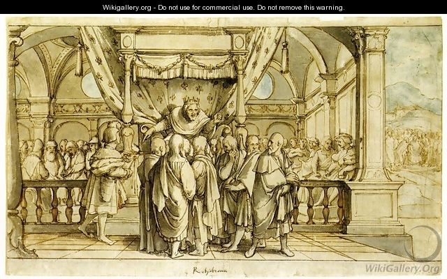 The Arrogance of Rehoboam c. 1530 - Hans, the Younger Holbein