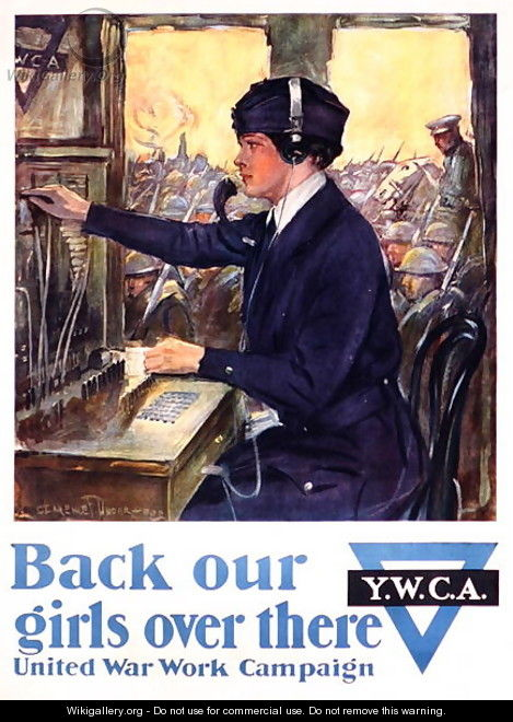Back Our Girls Over There, World War I YWCA poster, c.1918 - Clarence F. Underwood