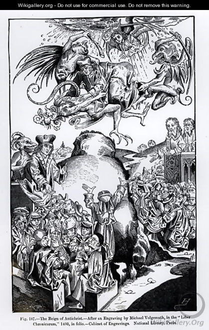 The Reign of Antichrist, from the Liber Chronicarum, published in 1493, illustration from, Science and Literature in the Middle Ages and Renaissance, written and engraved by Paul Lacroix, 1878 - Michael Wolgemut