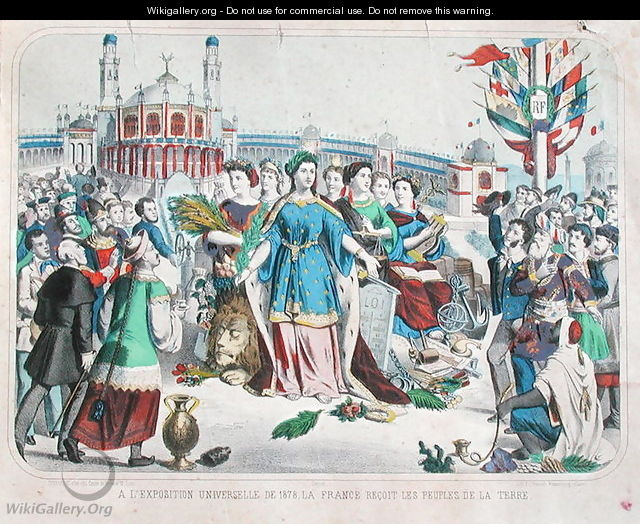France receiving the people of the world at the Universal Exposition of 1878 - F. C. Wentzel