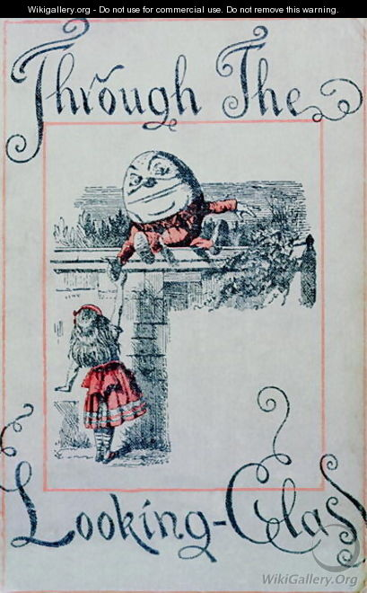 Alice and Humpty Dumpty, cover illustration for Alice Through the Looking-Glass by Lewis Carroll 1832-98, published in London. 1898 - John Tenniel