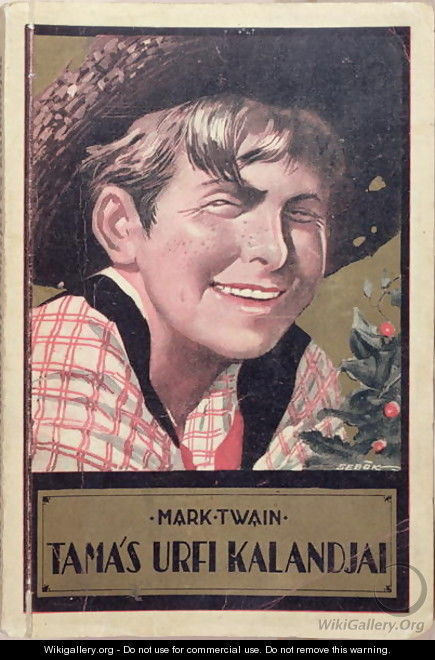 Book cover of a Hungarian translation of Tom Sawyer by Mark Twain 1835-1910, c.1920-30 - Imre Sebok
