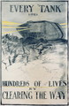 Every Tank Saves Hundreds of Lives, poster, 1918 - W.H. Scrivener