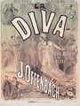 Poster advertising 'La Diva', opera bouffe with music - Jules Cheret