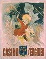 Poster advertising the Casino d'Enghien, 1898 - Jules Cheret