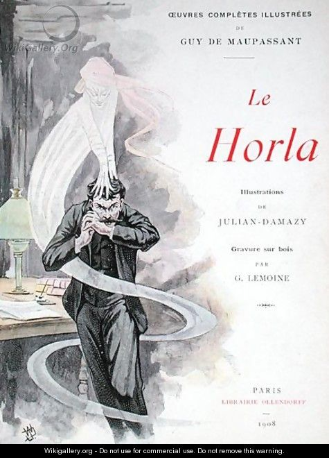 Front cover for Le Horla by Guy de Maupassant - William Julian-Damazy