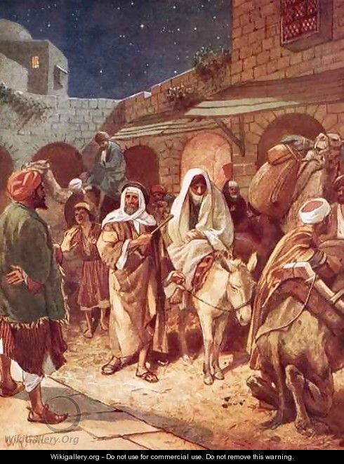 Joseph and Mary arrive at Bethlehem but find there is no room for them at the inn - William Brassey Hole