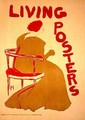 Reproduction of a poster advertising Living Posters - Frank Hazenplug