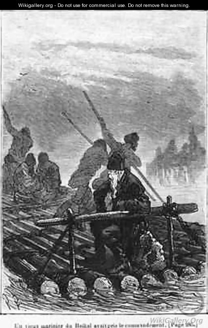 An old Baikal boatman took command of the raft - (after) Ferat, Jules