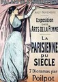 Reproduction of a poster advertising La Parisienne du Siecle an exhibit of seven dioramas by Poilpot at the Exposition des Arts de la Femme Palais de lIndustrie Paris - Jean-Louis Forain