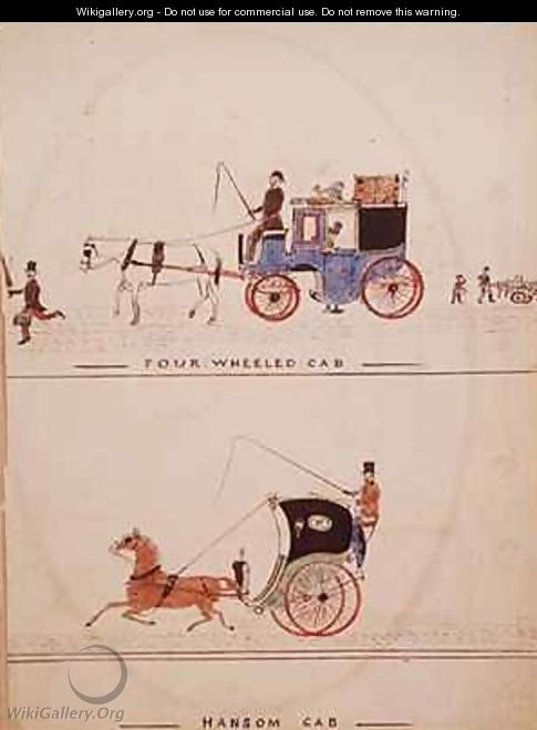 The Four Wheeled Cab and the Hansom Cab - William Francis Freelove