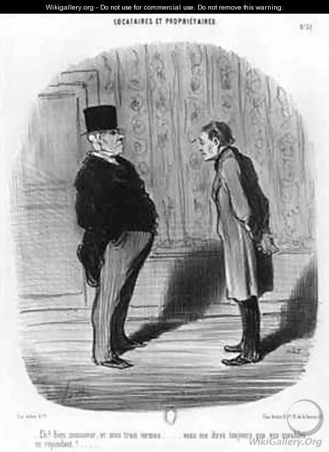 Well Sir what about my three terms - Honoré Daumier