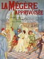 Poster advertising La Megere Apprivoisee - Emile Deshays