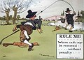 Rule XIII Worm casts may be removed without penalty - Charles Crombie