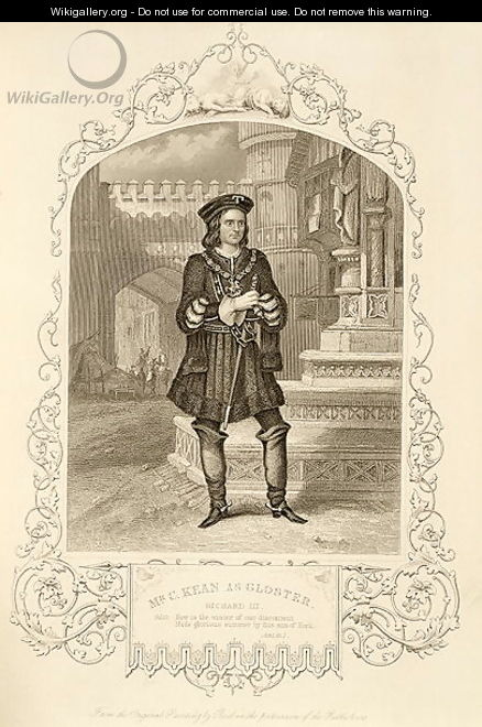 Mr C. Kean as Gloster, Act I Scene 1, in Richard III, by William Shakespeare 1564-1616 - Alexander Reid