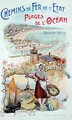 Les Sables dOlonne, poster advertising the Chemins de Fer de lEtat State Railways 1905 - Ploz