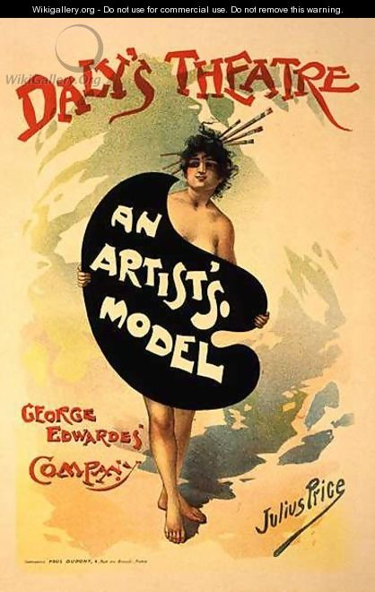 Reproduction of a poster advertising An Artists Model by George Edwardes Company, Dalys Theatre - Julius Mandes Price