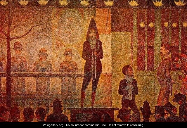 The Side Show - Georges Seurat