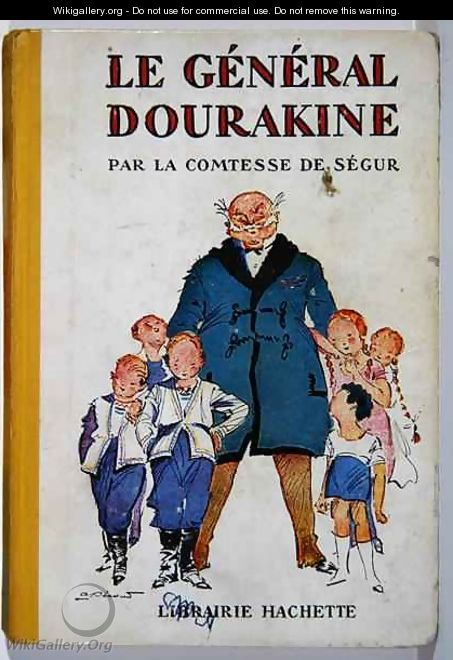 Cover of Le General Dourakine by Comtesse de Segur, published by Hachette in Paris, 1930 - Pecoud