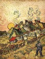 Thatched Cottages in the Sunshine - Vincent Van Gogh