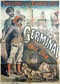 Poster advertising a performance of the play Germinal by Emile Zola 1840-1902 at the Theatre du Chatelet - Emile Lévy