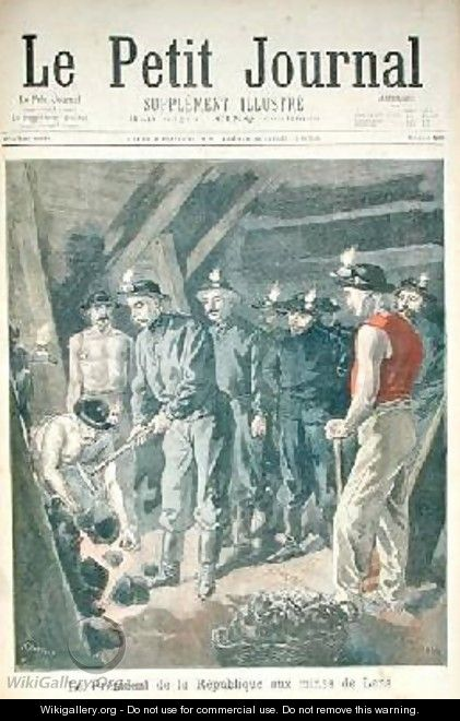 Felix Faure 1841-99 President of the Republic in the Mines at Lens from Le Petit Journal 11th december 1898 - Tofani, Oswaldo Meaulle, F.L. &