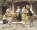 Gossiping at the Well - Eugene de Blaas