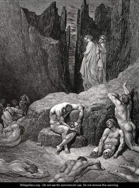 "The Inferno, Canto 29, lines 4-6: But Virgil rous'd me: ""What yet gazest on? Wherefore doth fasten yet thy sight below Among the maim'd and miserable shades? - Gustave Dore"